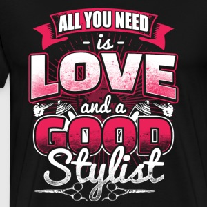 All you need is Love - Stylist - Men's Premium T-Shirt