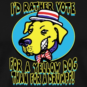 Rather Vote for a Yellow Dog - Men's Premium T-Shirt