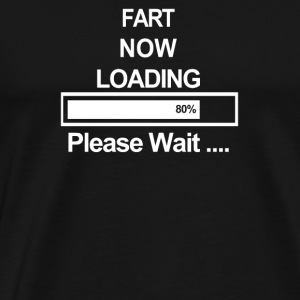 Mens Fart Now Loading Funny Humour Joke Boy Girl X - Men's Premium T-Shirt