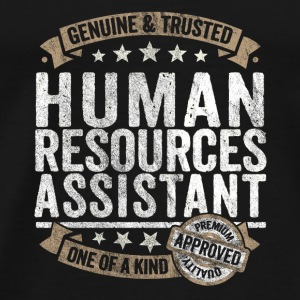 Human Resources Assistant Gift Trusted Job Shirt - Men's Premium T-Shirt