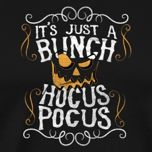 It's just a bunch - Hocus Pocus - Men's Premium T-Shirt