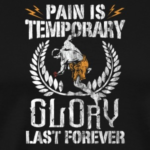 Pain is temporary Glory last forever - Men's Premium T-Shirt