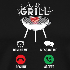 Grill Remind me Message Me Decline Accept - Men's Premium T-Shirt