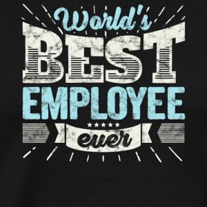 Worlds Best Employee Ever Funny Gift - Men's Premium T-Shirt