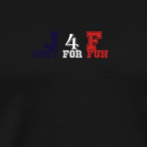 J4F' just for fun - Men's Premium T-Shirt