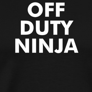 Off Duty Ninja - Men's Premium T-Shirt