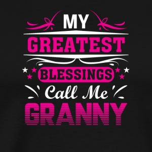 Greatest Blessing Call Me Granny Granny - Men's Premium T-Shirt
