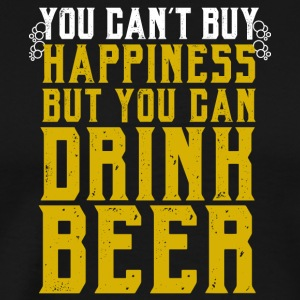 You can't buy happiness, but you can drink beer - Men's Premium T-Shirt