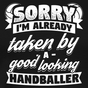 Funny Handball Handballer Shirt Already Taken - Men's Premium T-Shirt
