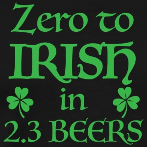 ZERO to irish in 2 3 beers T Shirt - Men's Premium T-Shirt