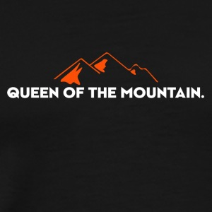 Queen of the Mountain. QOM. Womans. Girls. - Men's Premium T-Shirt