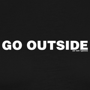 Go Outside (White Text) - Men's Premium T-Shirt