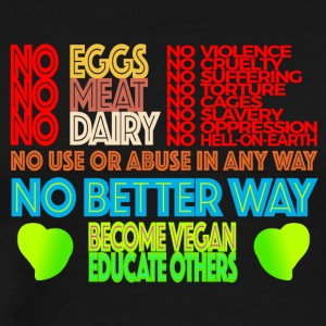 NO MEAT NO EGGS NO DAIRY - Men's Premium T-Shirt