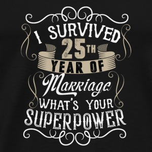 Marriage - I survived 25th year of Marriage - Men's Premium T-Shirt