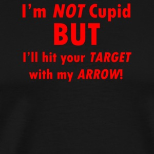 I'm Not Cupid But I'll Hit Your Target With My Arr - Men's Premium T-Shirt