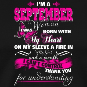 I m A September Woman I Was Born With My Heart On - Men's Premium T-Shirt
