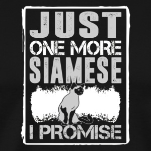 Just One More Siamese I Promise Cat Love Tshirt - Men's Premium T-Shirt