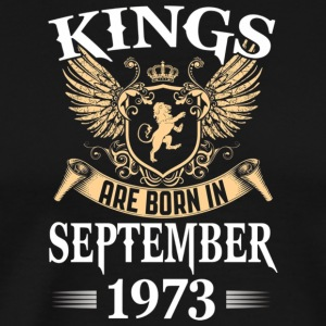 Kings Are Born In September 1973 T shirt - Men's Premium T-Shirt