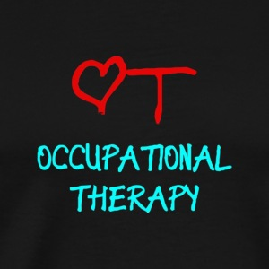 Occupational Therapy T Shirt Love Heart Fun OT The - Men's Premium T-Shirt