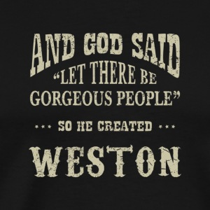 Personalized Birthday Gift For Person Named Weston - Men's Premium T-Shirt