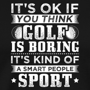 Funny Golf Golfing Shirt T-Shirt Smart People - Men's Premium T-Shirt