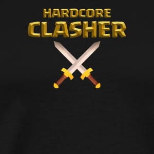Hardcore Clasher Clash of Clans Players and Fans - Men's Premium T-Shirt