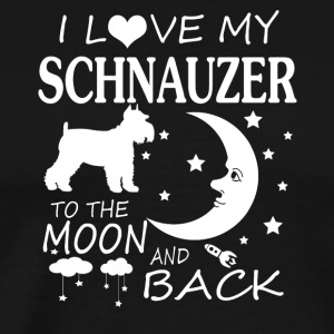 I Love My Schnauzer To The Moon And Back - Men's Premium T-Shirt