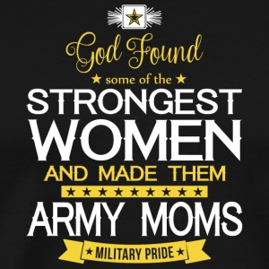 God Made Army Moms T Shirt - Men's Premium T-Shirt