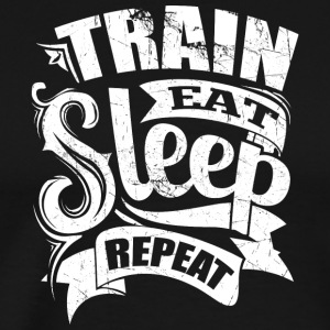 Train Eat Sleep Repeat Gym Motivation - Men's Premium T-Shirt