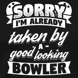 Funny Bowling Bowler Shirt Already Taken - Men's Premium T-Shirt
