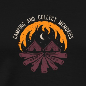 Camping and Collect Memories - Men's Premium T-Shirt