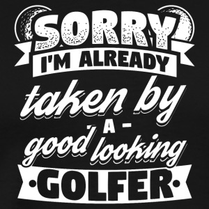 Funny Golf Golfing Shirt Already Taken - Men's Premium T-Shirt