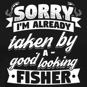 Funny Fishing Shirt Already Taken - Men's Premium T-Shirt
