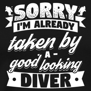 Funny Diving Diver Dive Shirt Already Taken - Men's Premium T-Shirt
