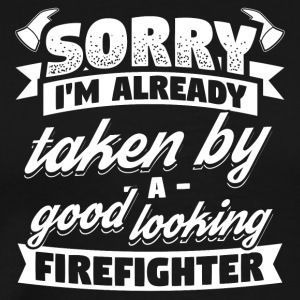 Funny Firefighter Shirt Already Taken - Men's Premium T-Shirt
