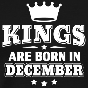 Funny Birthday Shirt Kings Are Born in December - Men's Premium T-Shirt