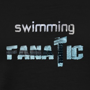 Swimming Fanatic - Men's Premium T-Shirt