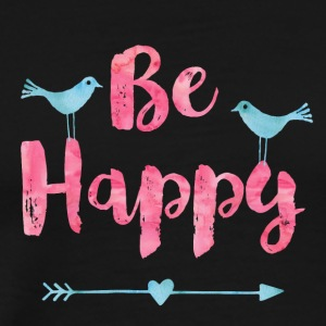 Be happy birds - Men's Premium T-Shirt