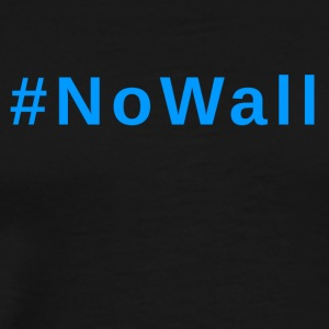 #NoWall - Men's Premium T-Shirt