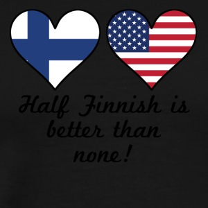 Half Finnish Is Better Than None - Men's Premium T-Shirt