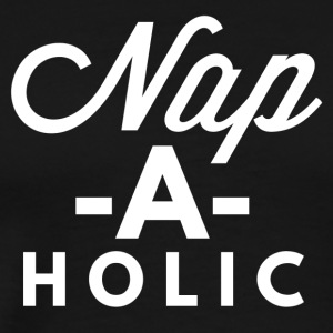 Nap-a-holic - Men's Premium T-Shirt