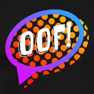 Oof! - Men's Premium T-Shirt