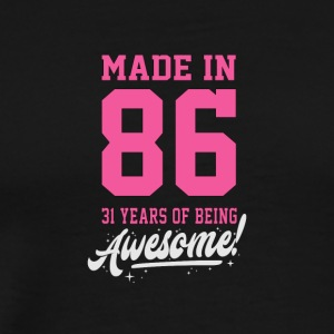 Birthday Made in 1986 - 31years of being awesome - Men's Premium T-Shirt