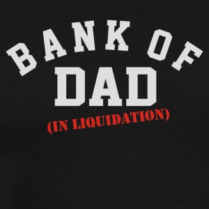 BANK OF DAD - Men's Premium T-Shirt