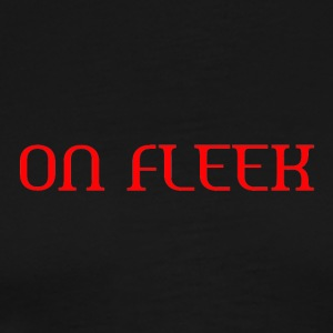 ON FLEEK - Men's Premium T-Shirt