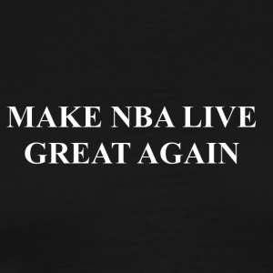 Make NBA LIVE Great Again - Men's Premium T-Shirt