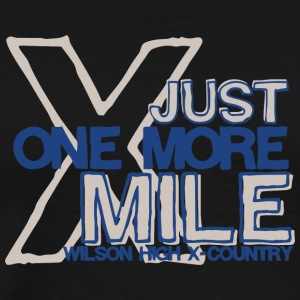 Just One More Mile Wilson High X Country - Men's Premium T-Shirt