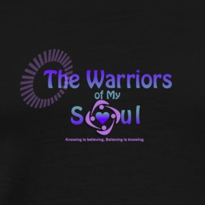The Warriors of My Soul - Men's Premium T-Shirt