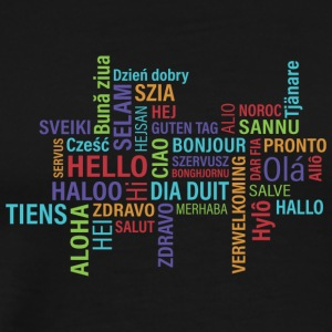 Hello to the whole world - enjoy in many countries - Men's Premium T-Shirt