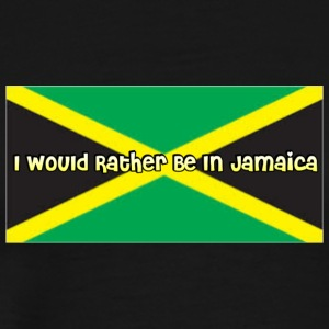 Rather Be In Jamaica - Men's Premium T-Shirt